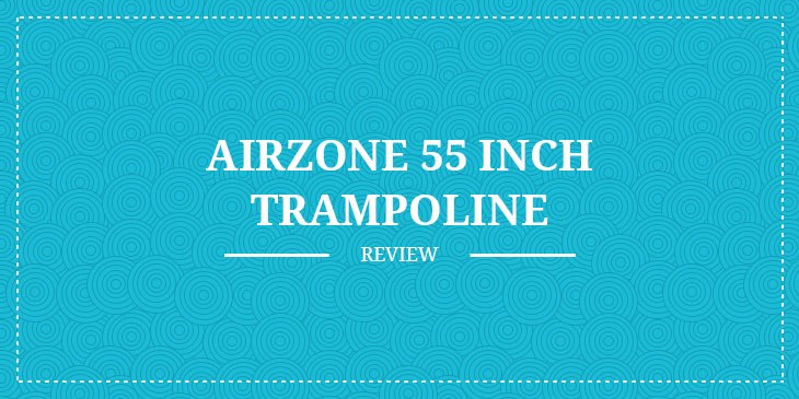 Airzone-55-inch-trampoline-review